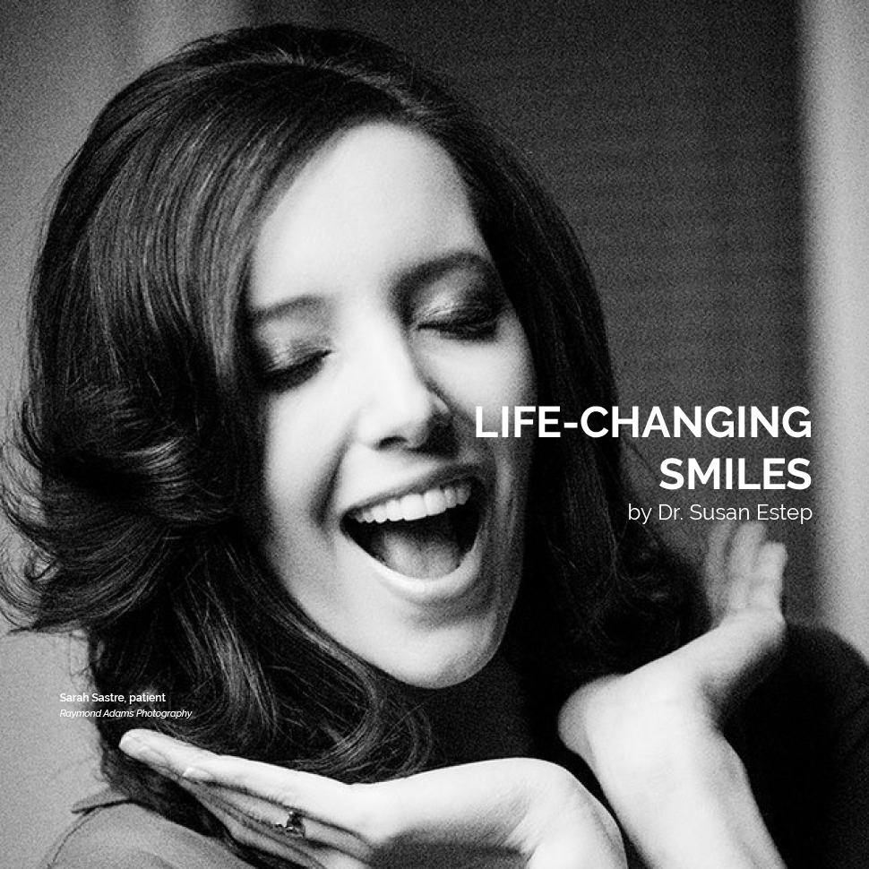 Life Changing Smiles by Dr. Susan Estep in Atlanta, Georgia